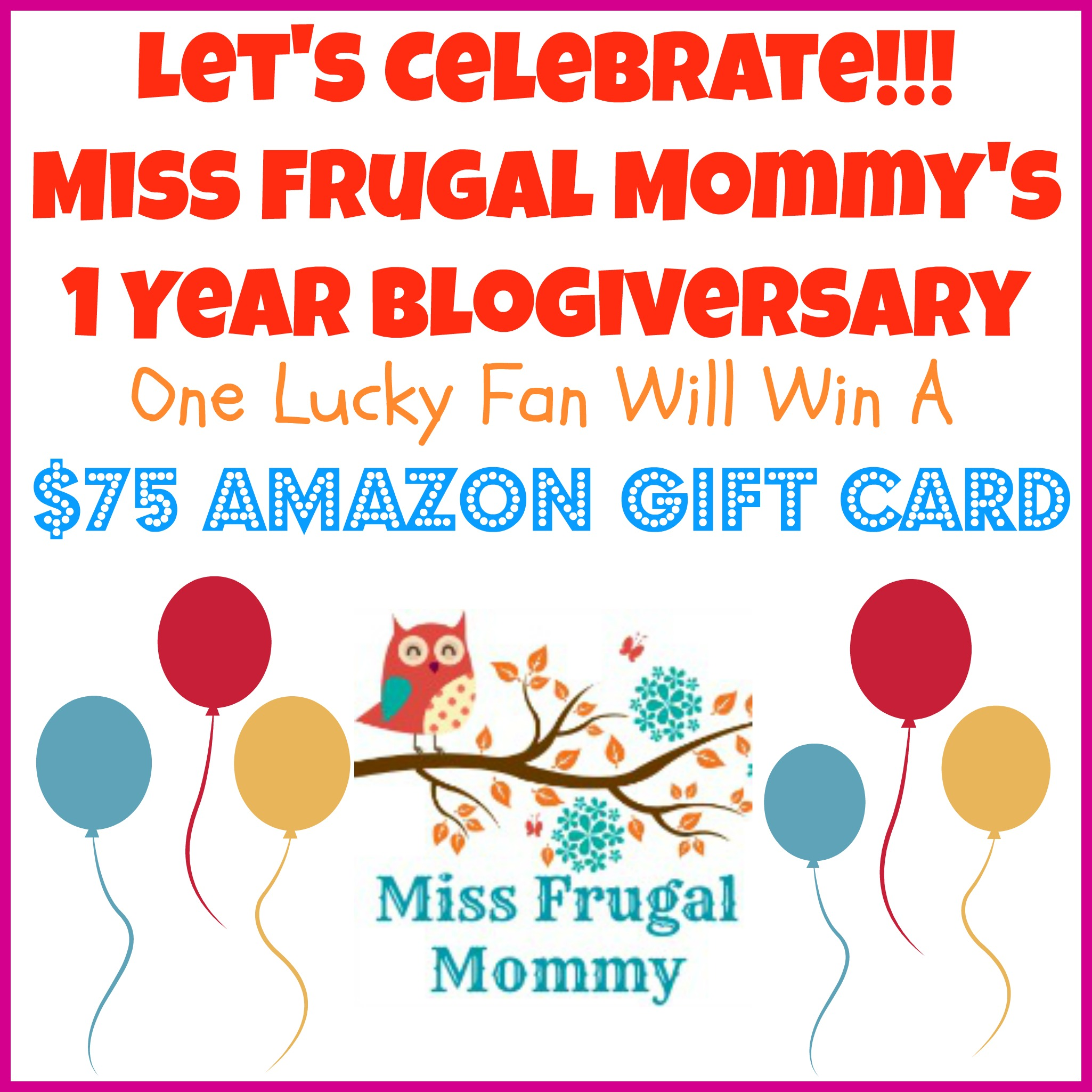 http://missfrugalmommy.com/wp-content/uploads/2014/02/Blogersary-Giveawayi.jpg
