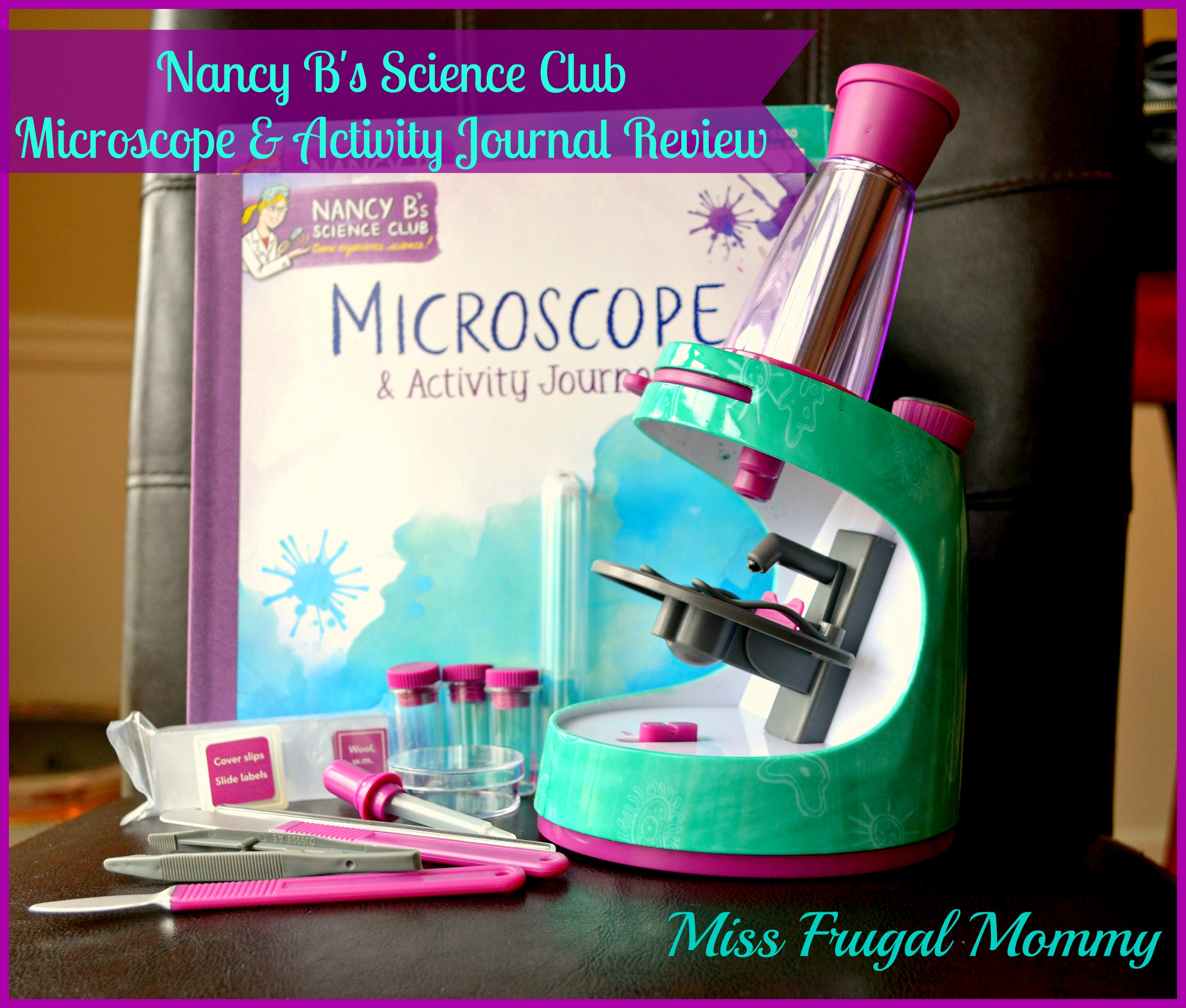 Nancy B's Microscope by Educational Insights‏ Review