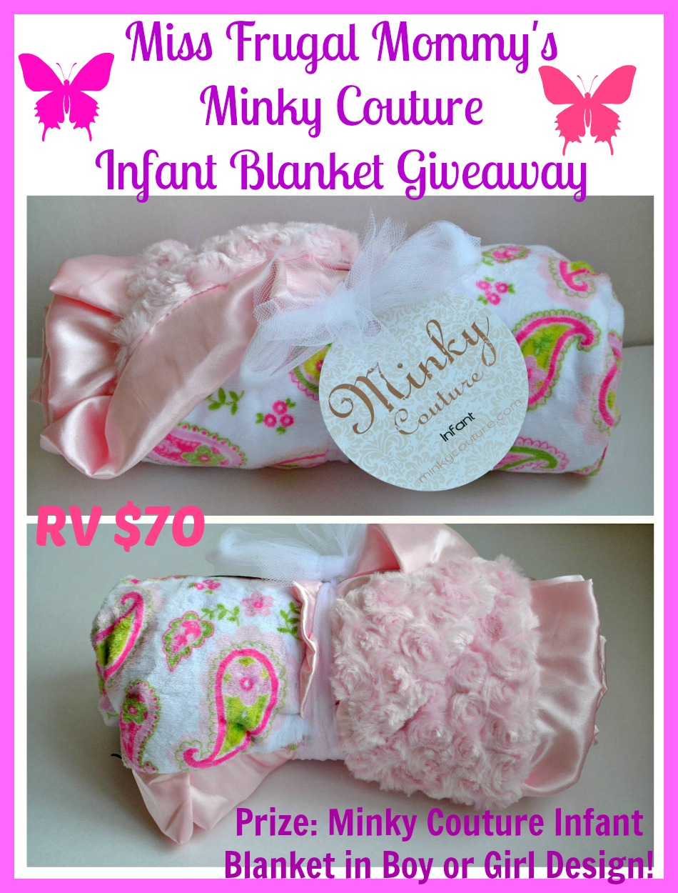 Minky Couture Baby Blanket Giveaway ~ Ends 5/7