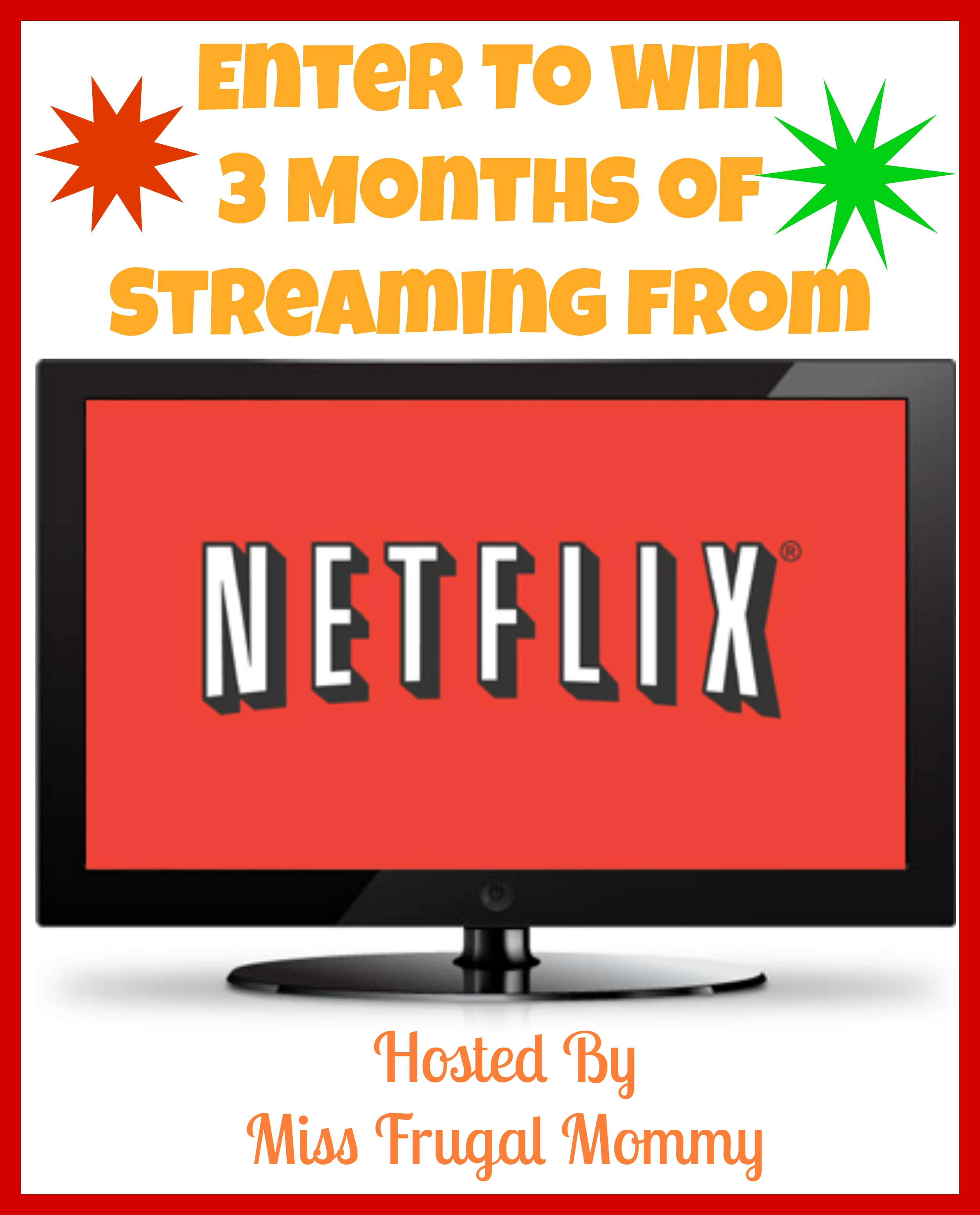 Enter To Win 3 Months of Netflix! #StreamTeam