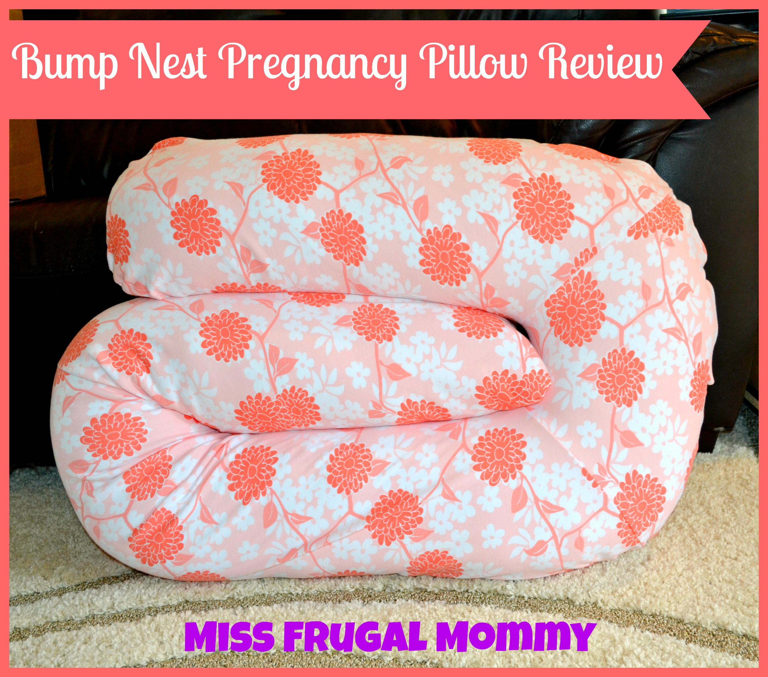Bump Nest Pregnancy Pillow Review (Getting Ready For Baby Gift Guide)