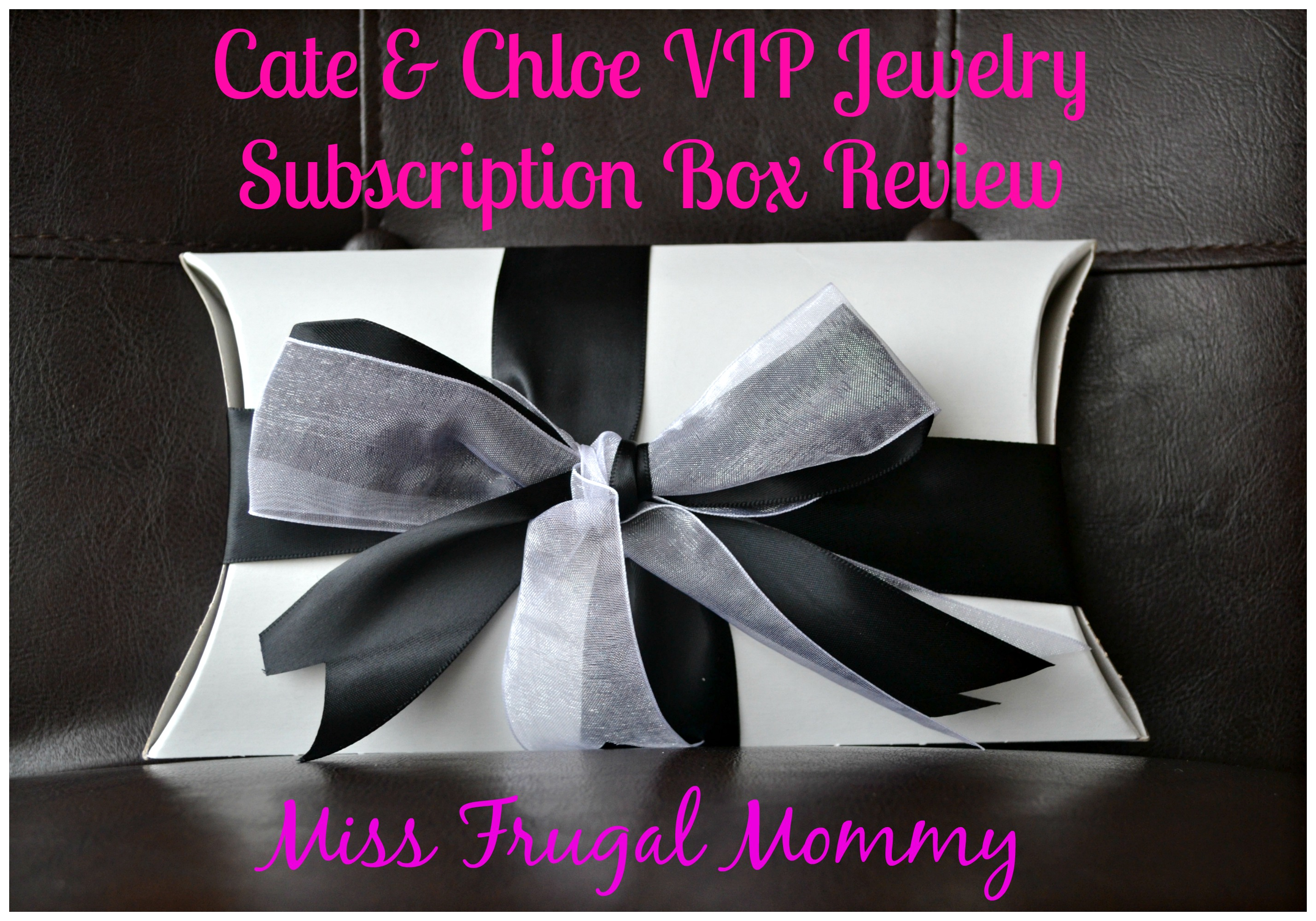 Cate & Chloe VIP Jewelry Subscription Box Review