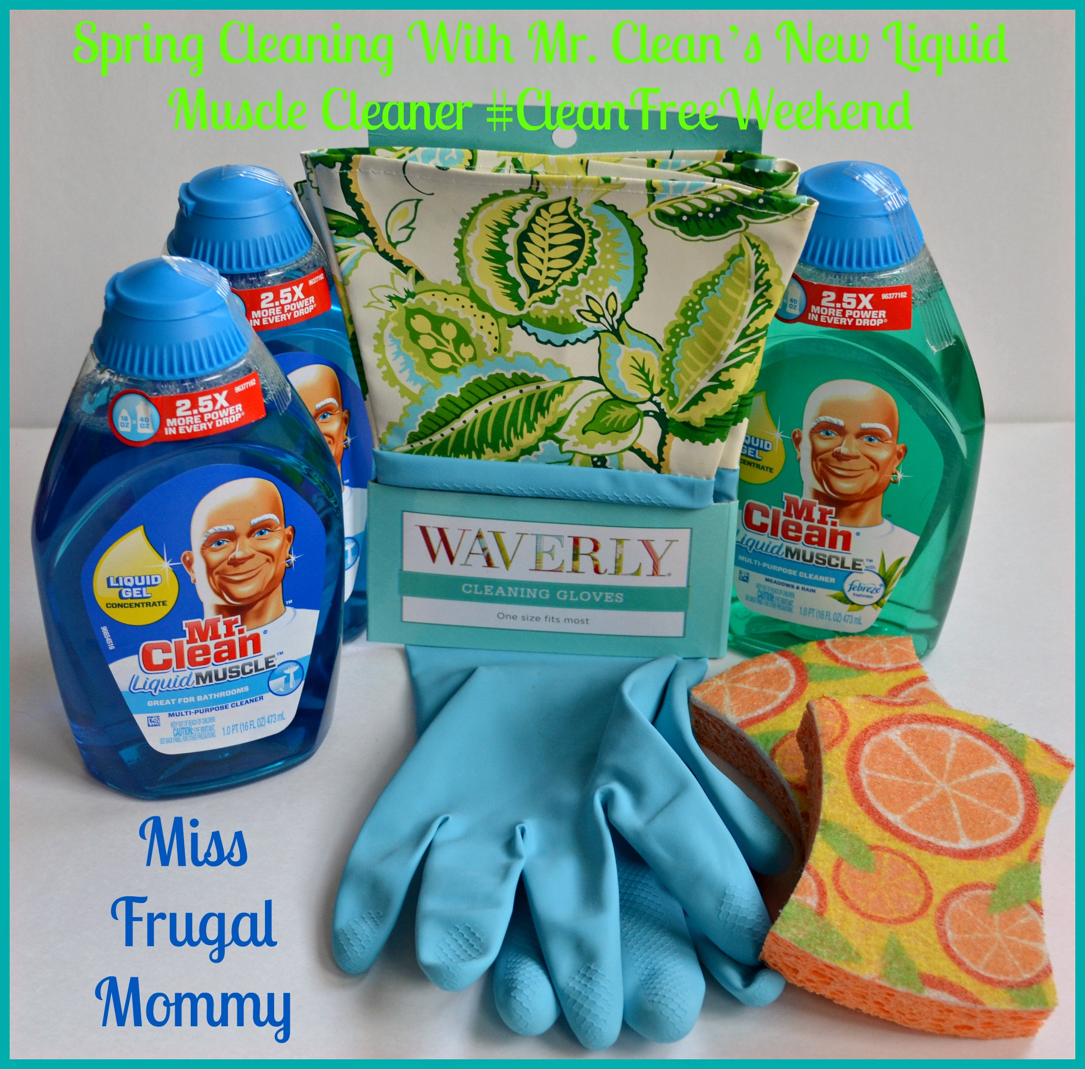 Spring Cleaning With Mr. Clean's New Liquid Muscle Cleaner #CleanFreeWeekend