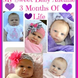 My Sweet Baby Adeline 3 Months Of Life
