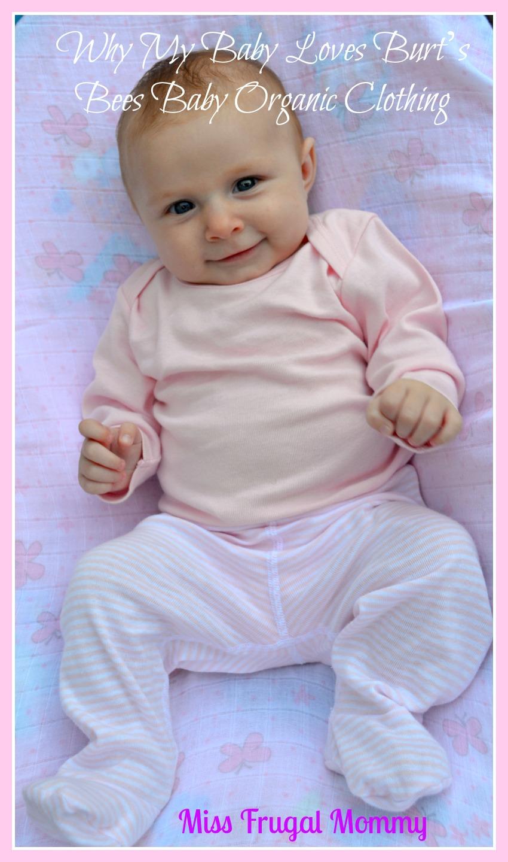 Why My Baby Loves Burt's Bees Baby Organic Clothing