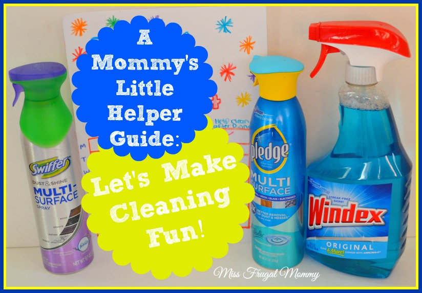 A Mommy's Little Helper Guide: Let's Make Cleaning Fun