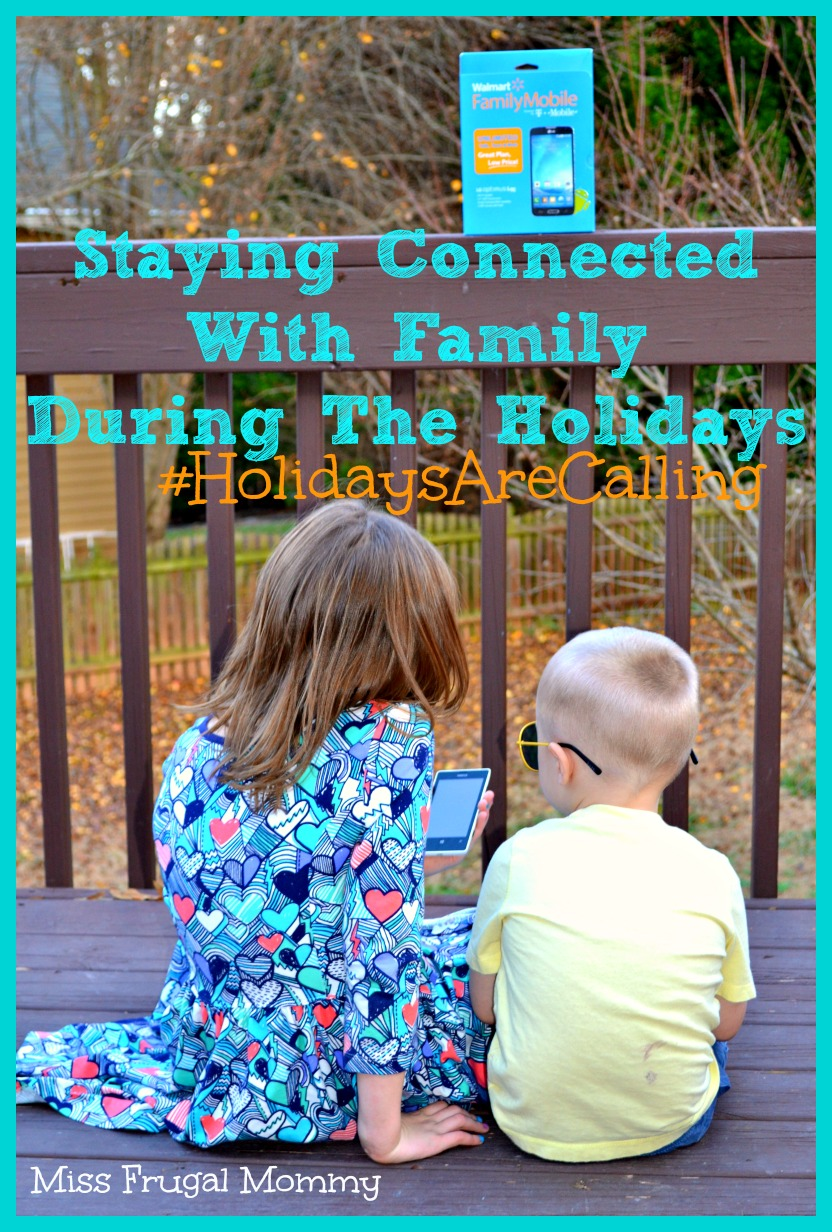 Staying Connected With Family During The Holidays