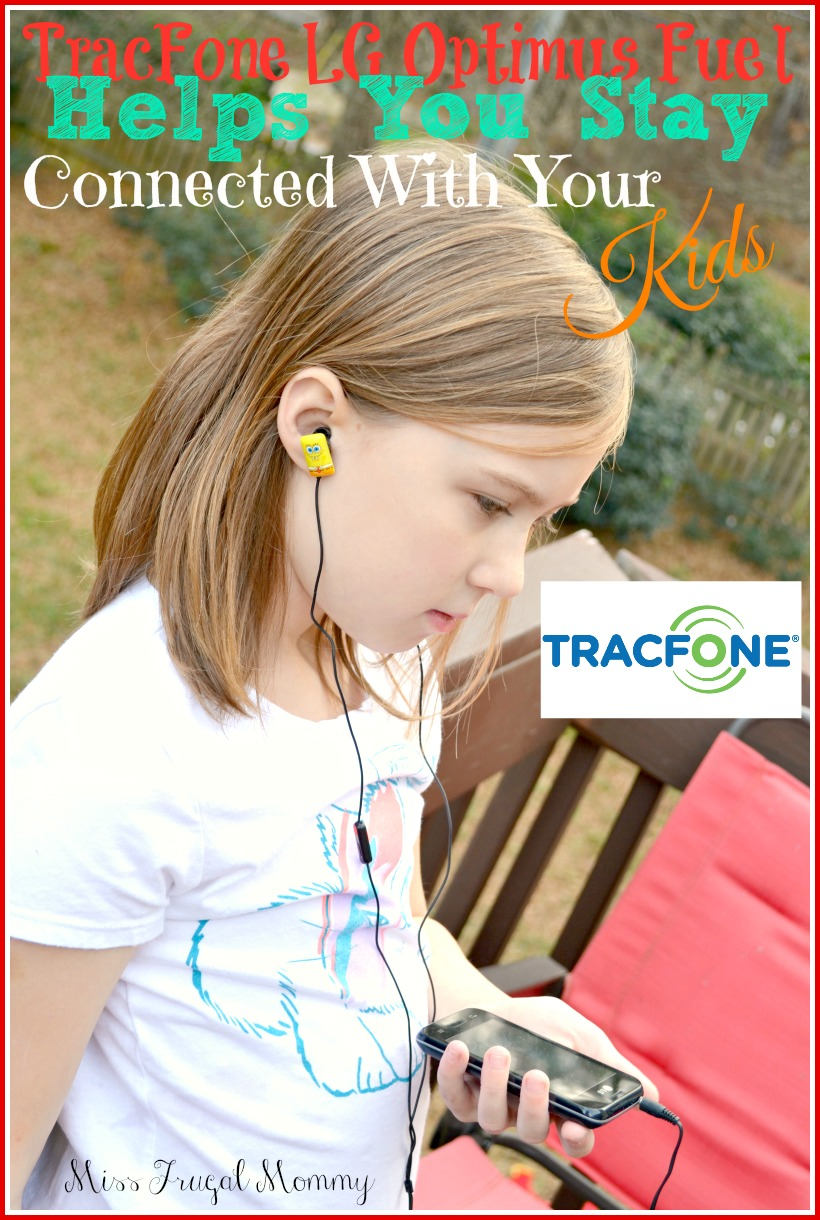 TracFone LG Optimus Fuel™ Helps You Stay Connected With Your Kids