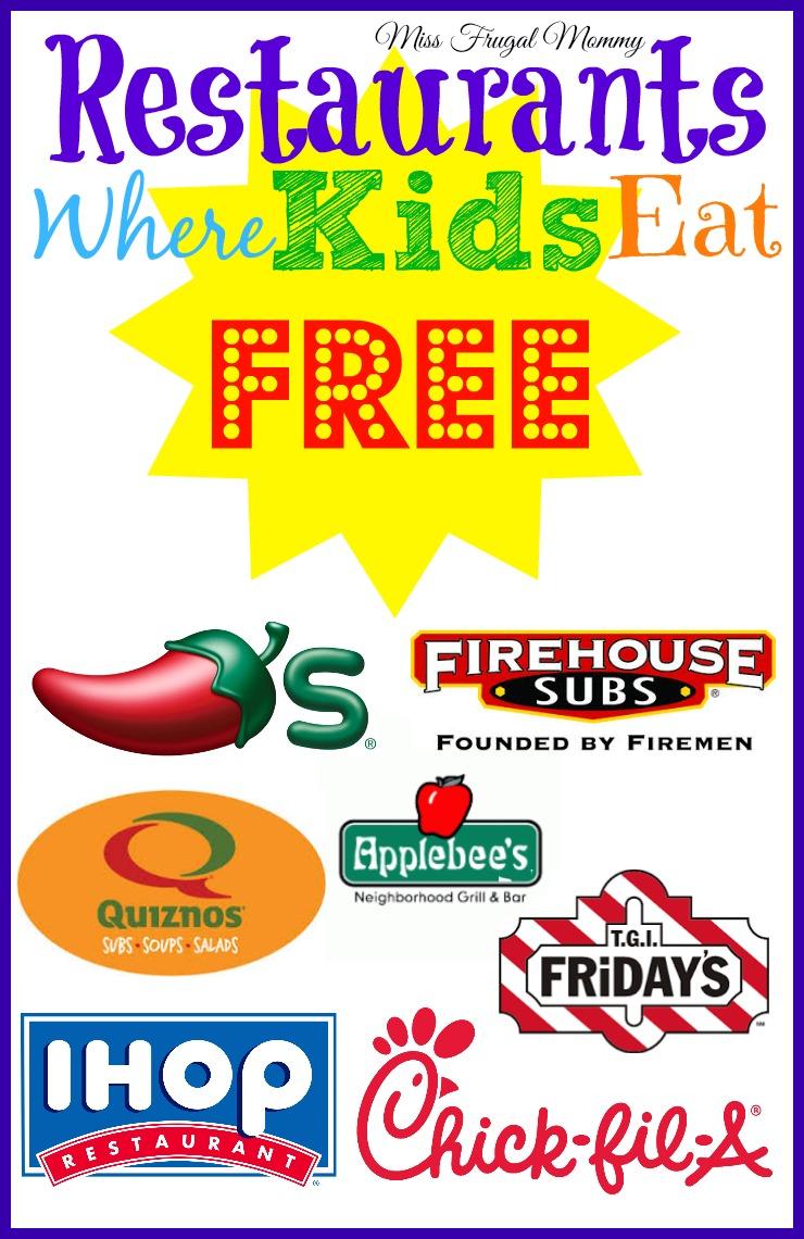 Restaurants Where Kids Eat Free Miss Frugal Mommy