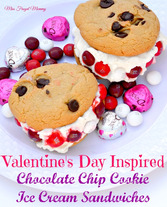 Valentine S Day Inspired Chocolate Chip Cookie Ice Cream Sandwiches
