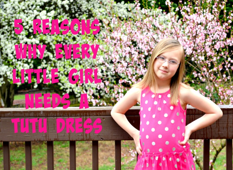 5 Reasons Why Every Little Girl Needs A Tutu Dress