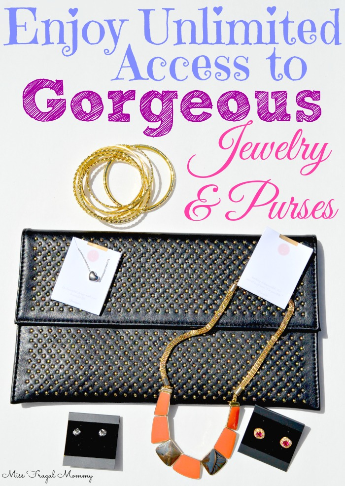 Enjoy Unlimited Access to Gorgeous Jewelry & Purses