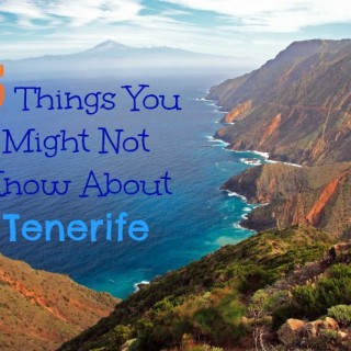 Five Things You Might Not Know About Tenerife