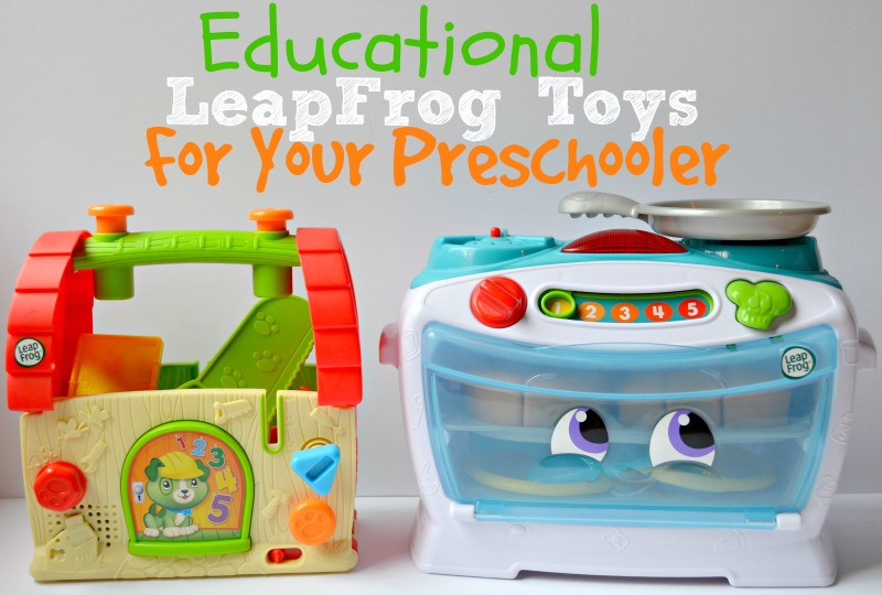 Educational LeapFrog Toys For Your Preschooler