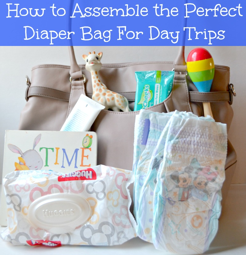 How to Assemble the Perfect Diaper Bag For Day Trips