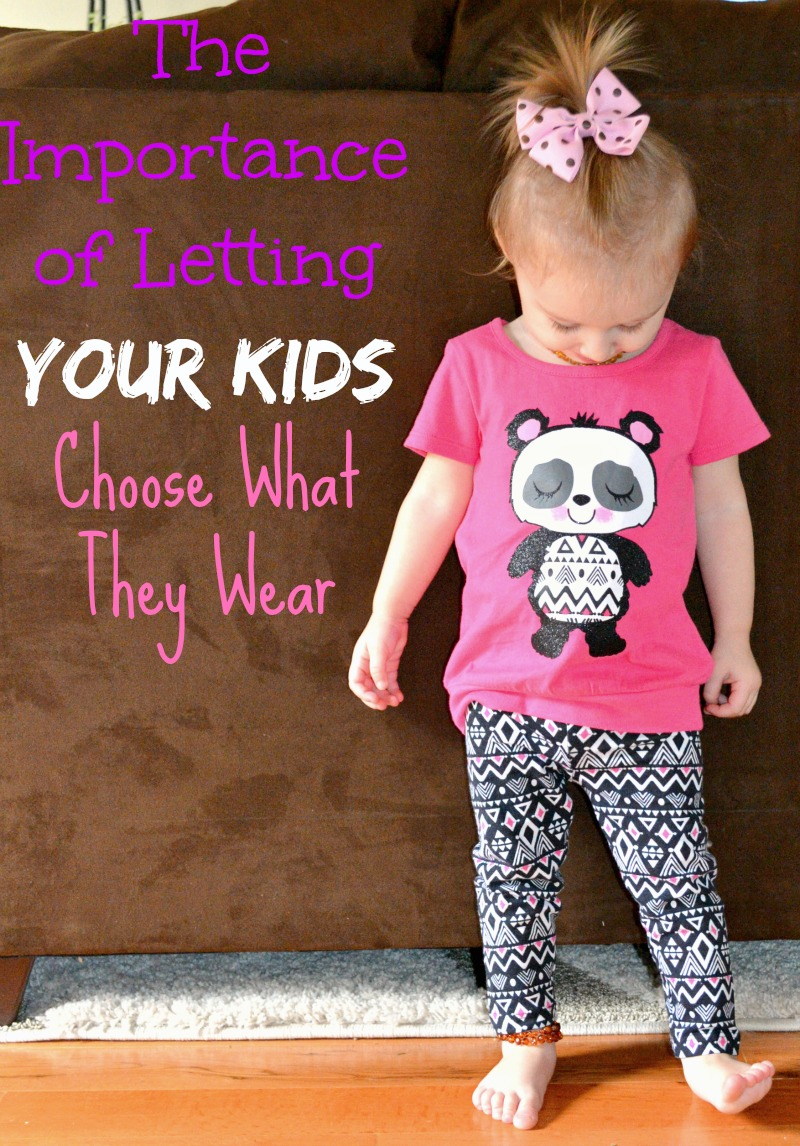 The Importance of Letting Your Kids Choose What They Wear