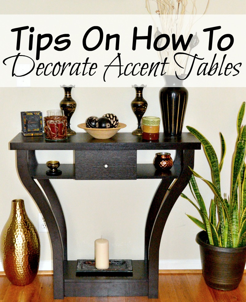 tips on how to decorate accent tables miss frugal mommy. Black Bedroom Furniture Sets. Home Design Ideas