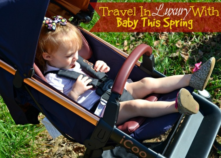 Travel In Luxury With Baby This Spring!