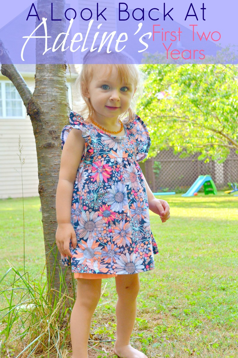 A Look Back At Adeline's First Two Years