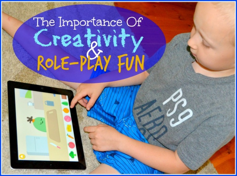 The Importance Of Creativity & Role-Play Fun