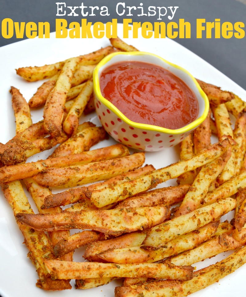 Extra Crispy Oven Baked French Fries – Miss Frugal Mommy