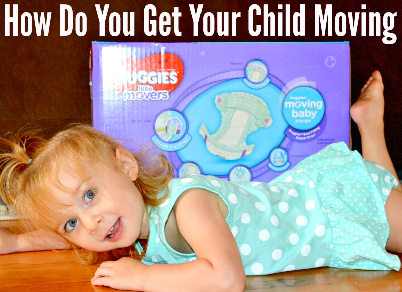 How Do You Get Your Child Moving