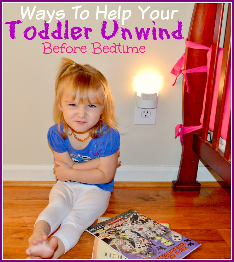 Ways To Help Your Toddler Unwind Before Bedtime