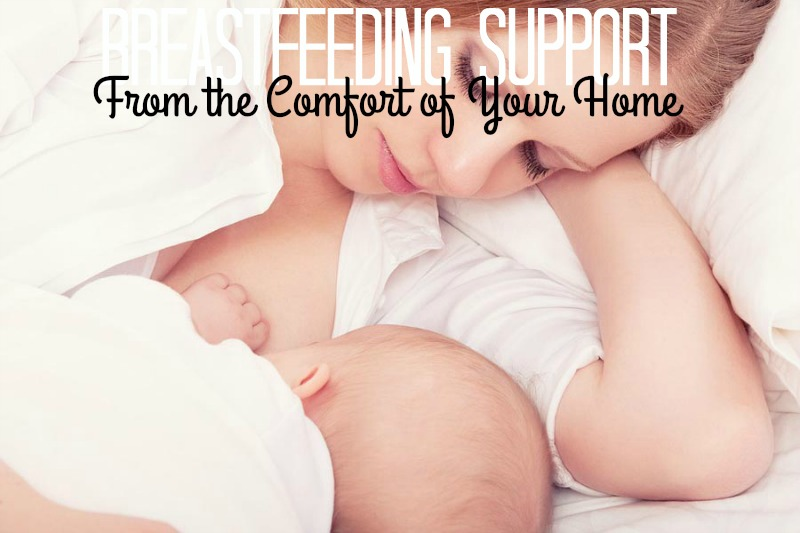 Breastfeeding Support From the Comfort of Your Home