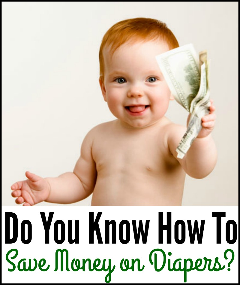 Do You Know How To Save Money on Diapers?