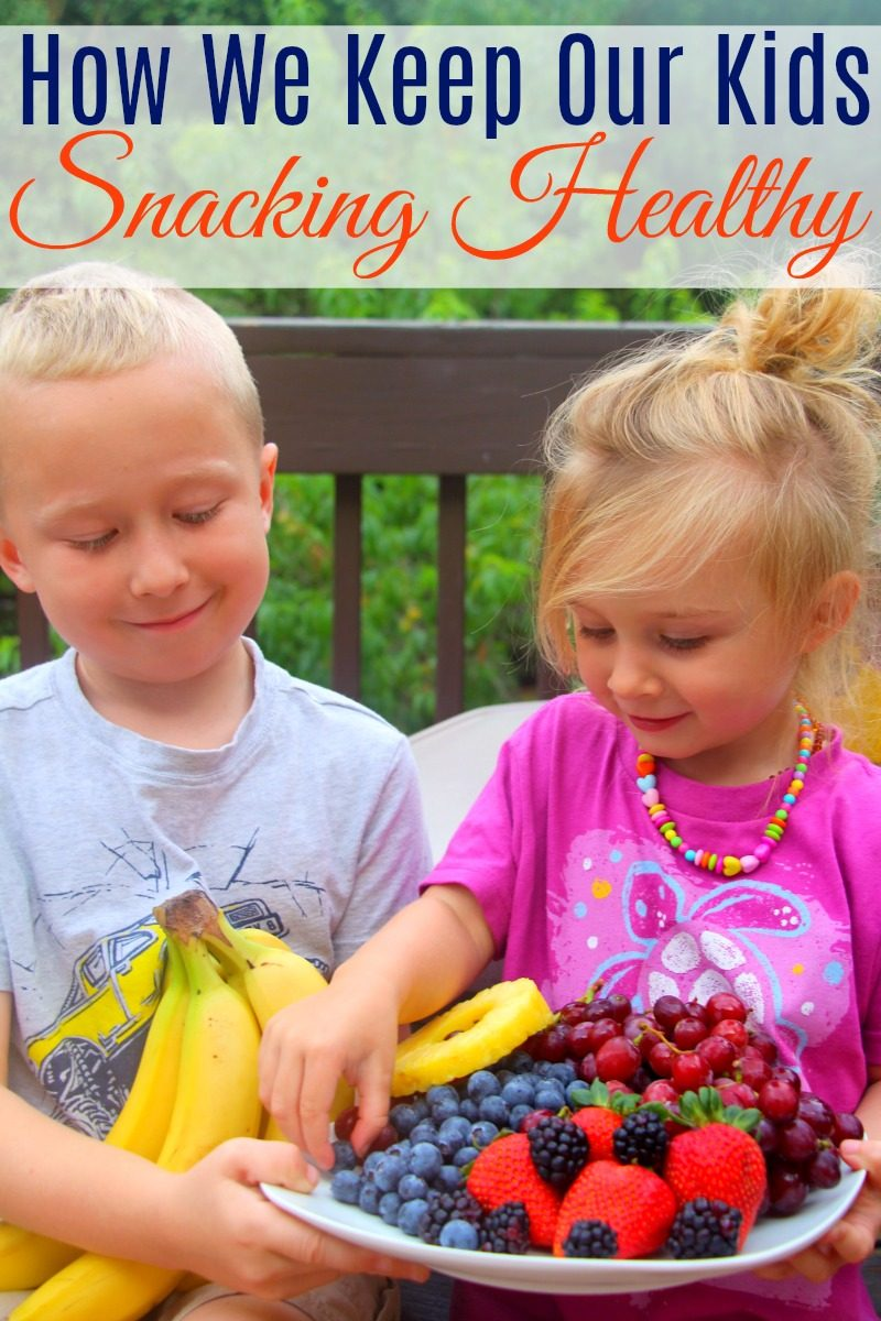 How We Keep Our Kids Snacking Healthy
