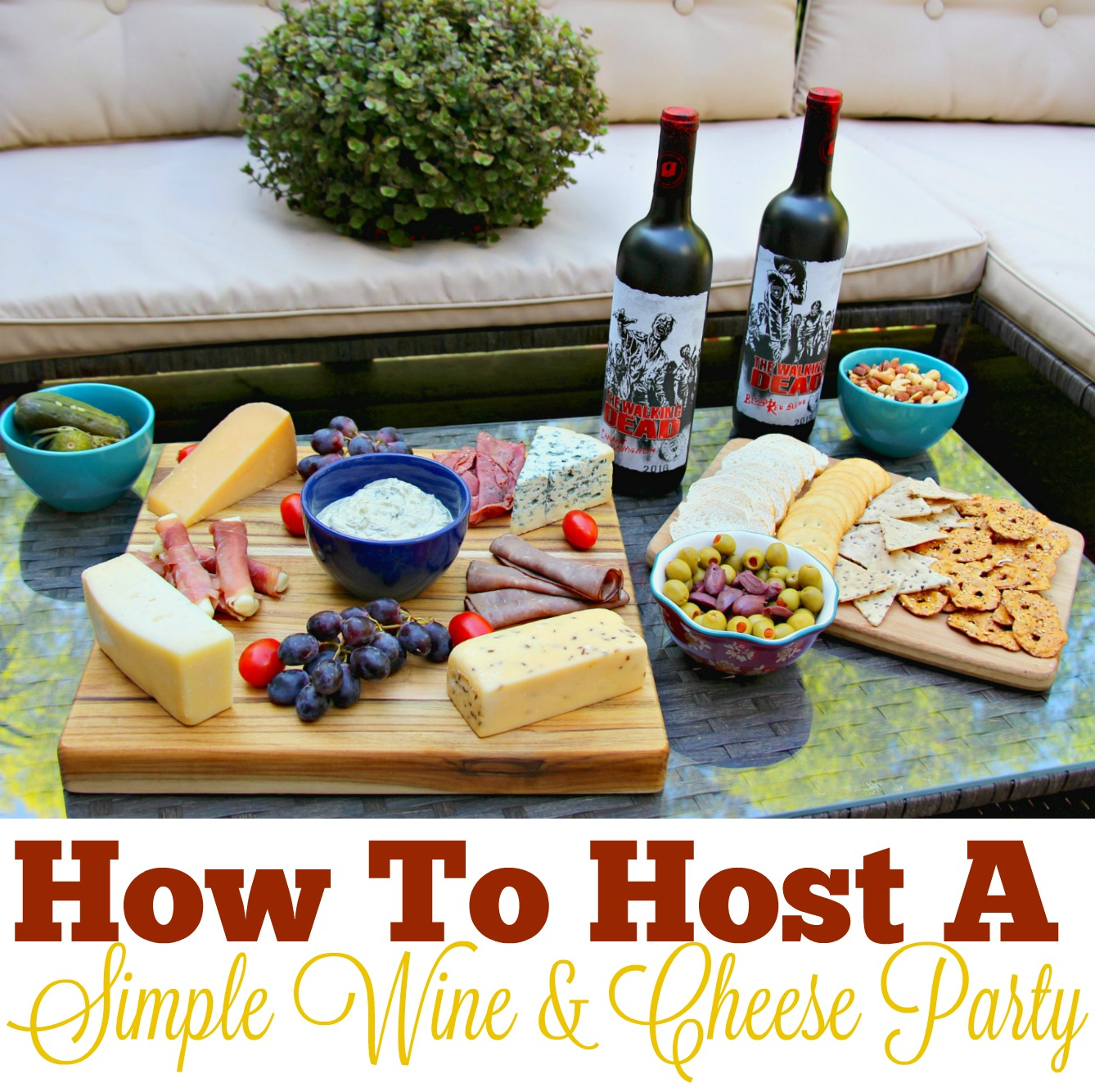 How To Host A Simple Wine & Cheese Party