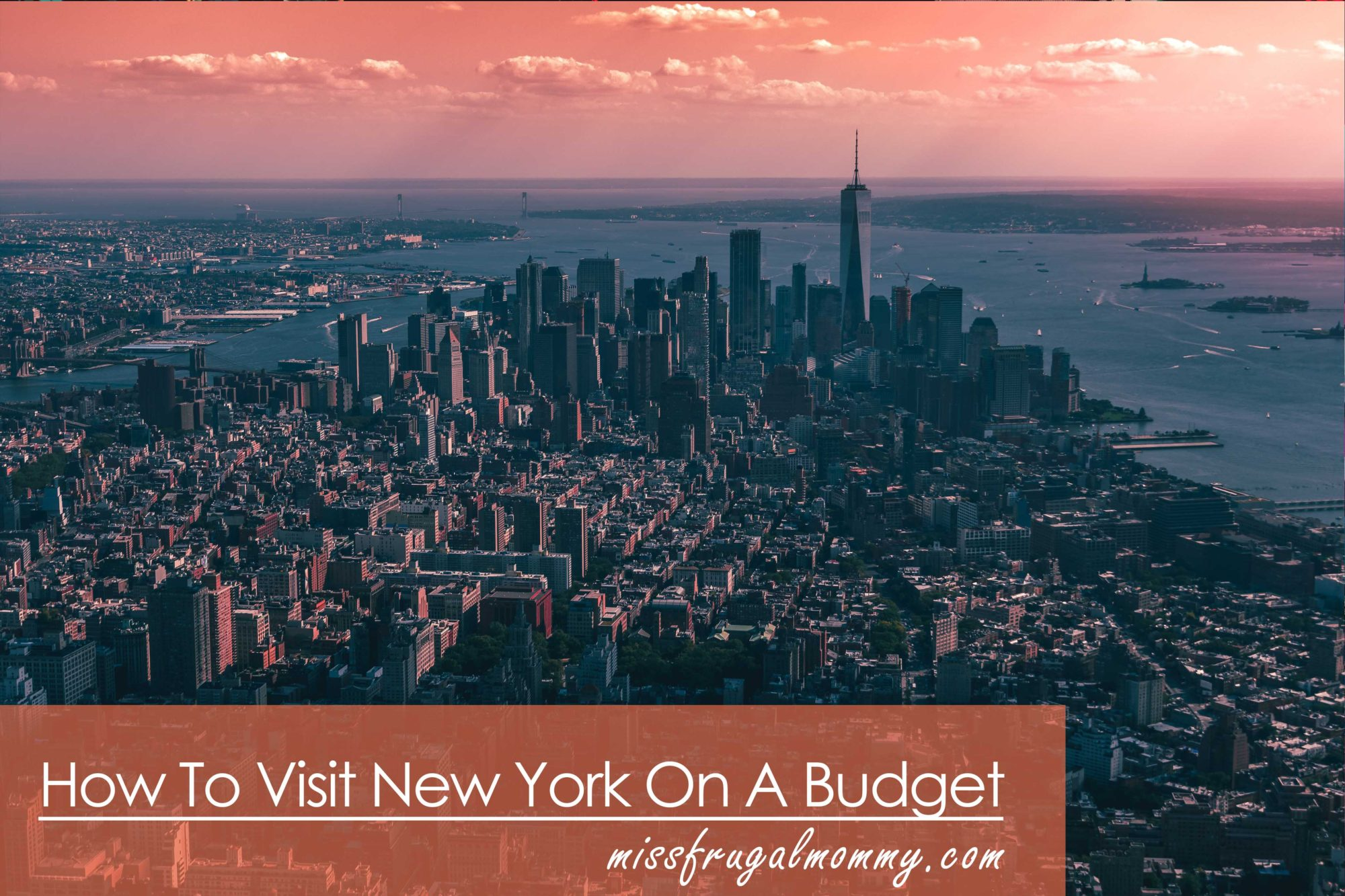 How to Visit New York on a Budget