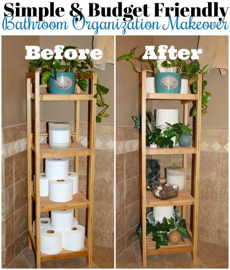 Simple & Budget Friendly Bathroom Organization Makeover