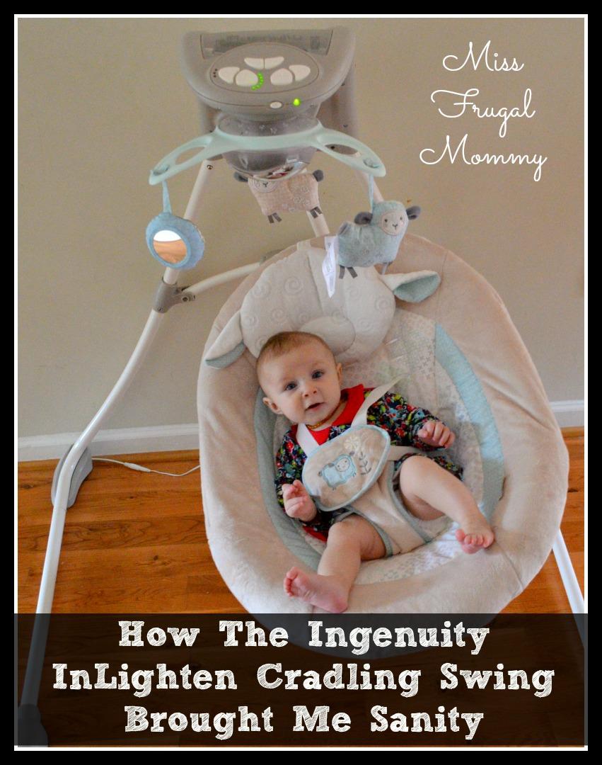 How The Ingenuity InLighten Cradling Swing Brought Me Sanity